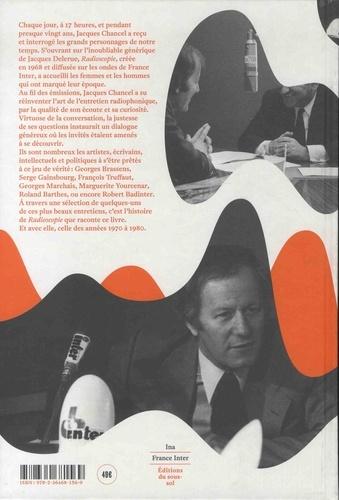 Radioscopie : 1968-1982, 1988-1990. Jacques Chancel  avec 1 CD audio MP3