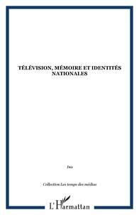 INA - Télévision, mémoire et identités nationales.