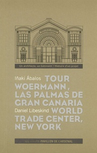 """Inaki Abalos et Daniel Libeskind - Tour Woermann, Las Palmas de Gran Canaria, Espagne, 3 octobre 2005 ; World Trade Center, New York, 25 septembre 2003 - Cycle de conférences """"Un architecte, un bâtiment Histoire d'un projet""""."""