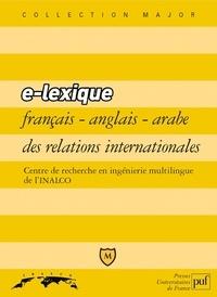 INALCO et Sylvie Chraibi - E-lexique trilingue français-anglais-arabe des relations internationales.