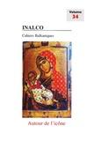 Tania Velmans - Cahiers balkaniques N° 34 : Autour de l'icône - Origine, évolution et rayonnement de l'icône du VIe au XXe siècle.