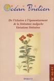 Malanjaona Rakotomalala - Etudes Océan Indien N° 40-41/2008 : De l'éclosion à l'épanouissement de la littérature malgache - Variations littéraires.