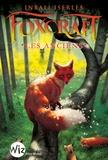 Inbali Iserles - Foxcraft Tome 2 : Les anciens.