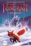 Inbali Iserles - Foxcraft Tome 3 : Le Mage.