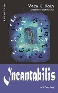 Incantabilis - Fantasyroman.