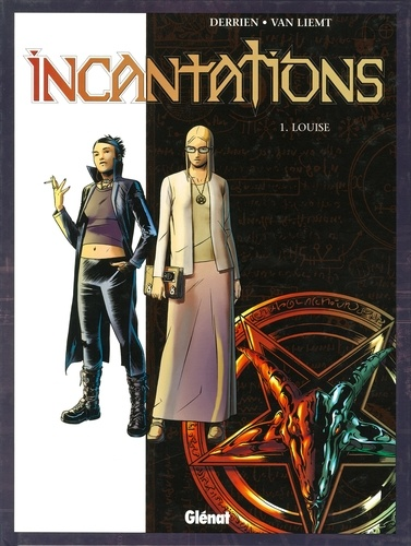 Incantations - Tome 01. Louise
