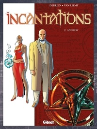 Jean-Christophe Derrien - Incantations - Tome 02 - Andrew.