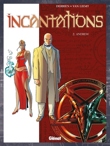 Incantations - Tome 02. Andrew