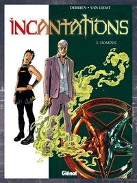 Jean-Christophe Derrien - Incantations - Tome 03 - Dominic.