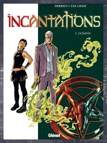 Incantations - Tome 03. Dominic