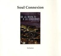 Inclinaison - Soul Connexion - De la révolte à la conscience, parcours rap. 1 CD audio