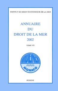 Deedr.fr Annuaire du droit de la mer 2002 - Tome 7 Image