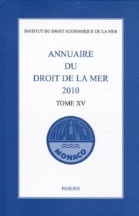 Annuaire du droit de la mer 2010 - Tome 15.pdf