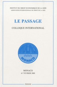 Indemer - Le passage - Colloque international, Monaco, 6 et 7 février 2009.