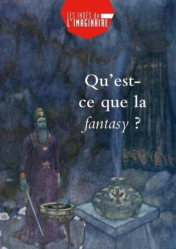 INDES DE L'IMAGINAIRE - Qu'est-ce que la fantasy ?.