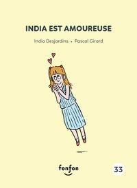 India Desjardins et Pascal Girard - India et moi  : India est amoureuse - India et moi.