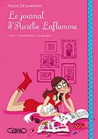 Téléchargez kindle books gratuitement au Royaume-Uni Le Journal d'Aurélie Laflamme Tome 1 9782749913025 en francais  par India Desjardins