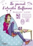 India Desjardins et Véronique Grisseaux - Le Journal d'Aurélie Laflamme Tome 1 : Extraterrestre... ou presque !.