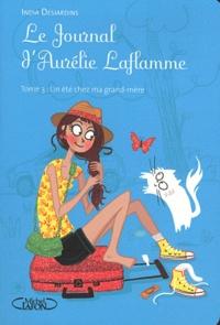 Le Journal d'Aurélie Laflamme Tome 3 - India Desjardins | Showmesound.org