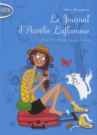 India Desjardins - Le Journal d'Aurélie Laflamme Tome 3 : Un été chez ma grand-mère.