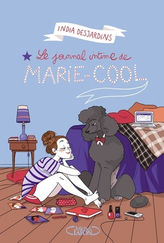 India Desjardins - Le journal intime de Marie-Cool.