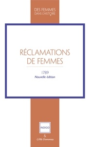 Indigo & Côté-femmes - Réclamations de Femmes - 1789.