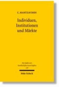 Individuen, Institutionen und Märkte.