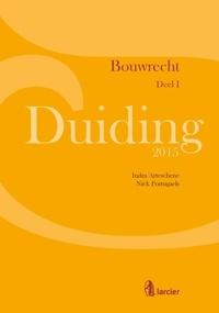 Indra Arteschene et  Nick Portugaels - Duiding Bouwrecht.