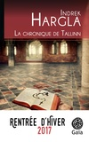 Indrek Hargla - La chronique de Tallinn.
