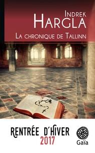 Scribd ebook téléchargements gratuits La chronique de Tallinn