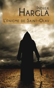 Indrek Hargla - Melchior l'apothicaire Tome 2 : L'énigme de Saint-Olav.