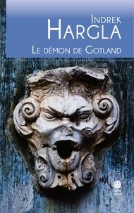 Indrek Hargla - Melchior l'apothicaire Tome 6 : Le démon de Gotland.