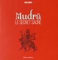 Indu Arora - Mudras Le secret sacré.