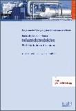 Industriebetriebslehre - 999 Testaufgaben mit Lösungen.