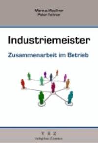 Industriemeister Zusammenarbeit im Betrieb - Grundlegende Qualifikationen.