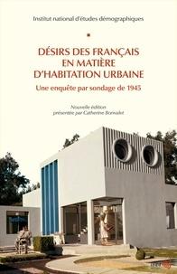 Ined - Désirs des Français en matière d'habitation urbaine - Une enquête par sondage de 1945.