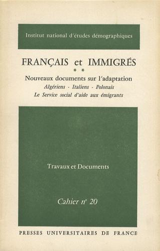 Ined - Français et immigrés - Tome 2, Nouveaux documents sur l'adaptation.