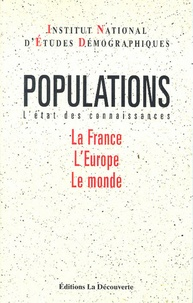 Ined - Populations - L'état des connaissances : La France, L'Europe, Le monde.