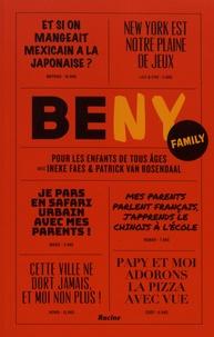 Ineke Faes et Patrick Van Rosendaal - Be NY family - Pour les enfants de tous âges.