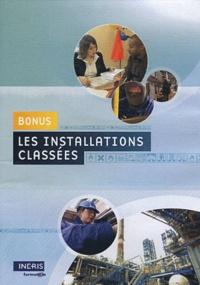 INERIS formation - Les installations classées bonus. 1 DVD