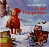 Inès Almagro et Mikel Mardones - Les moufles de Petit Chaperon.