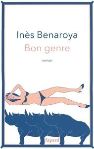 Inès Benaroya - Bon genre.