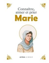 Inès d' Oysonville - Connaître, aimer et prier Marie.