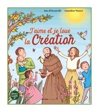 Inès d' Oysonville et Amandine Wanert - J'aime et je loue la Création.
