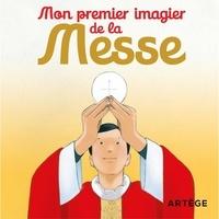 Inès d' Oysonville - Mon premier imagier de la Messe.