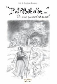 """Inès de Chanterac-Franque - """"Il vit l´étoile d´or..."""" - Ces rimes qui montent au ciel."""