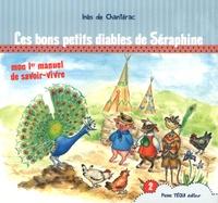 Inès de Chantérac - Les bons petits diables de Séraphine.