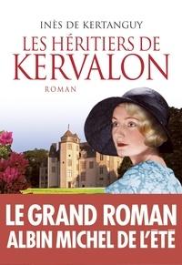Inès de Kertanguy - Les héritiers de Kervalon.