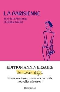 Livres en grec téléchargement gratuit La Parisienne 9782081474635 par Inès de La Fressange, Sophie Gachet
