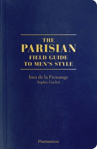 Feriasdhiver.fr The Parisians - A Field Guide to Men's Style Image